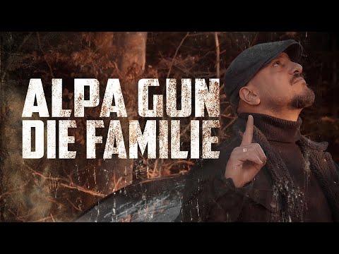 ALPA GUN - DIE FAMILIE (PROD. BY FRANK ONE & LA91)
