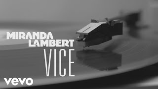 Miranda Lambert - Vice (Audio)