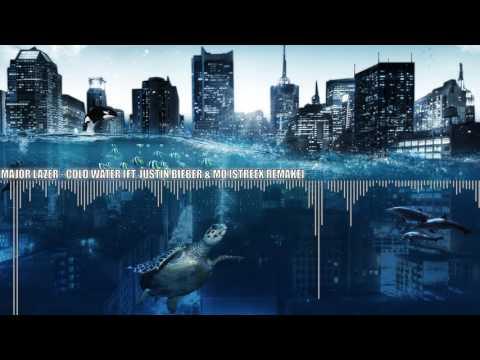 Major Lazer - Cold Water (feat. Justin Bieber & MØ)(Streex Remake) [FREE DOWNLOAD] [Lyrics]