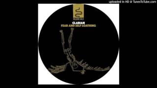 Clarian - Fear And Self Loathing (Original Mix)