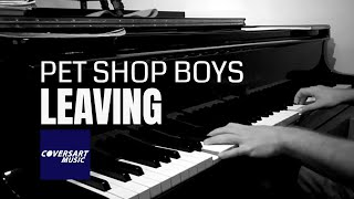 Pet Shop Boys - Leaving (piano cover by coversart)