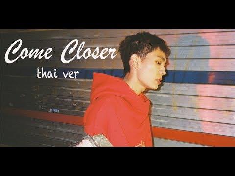 [Thai Ver.] Come Closer - Jung Ilhoon (BTOB) Feat. Lim Hyunsik (BTOB) Cover By UzME Feat. NeSTeR