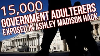 15000 Government Adulterers Exposed in Ashley Madison Hack