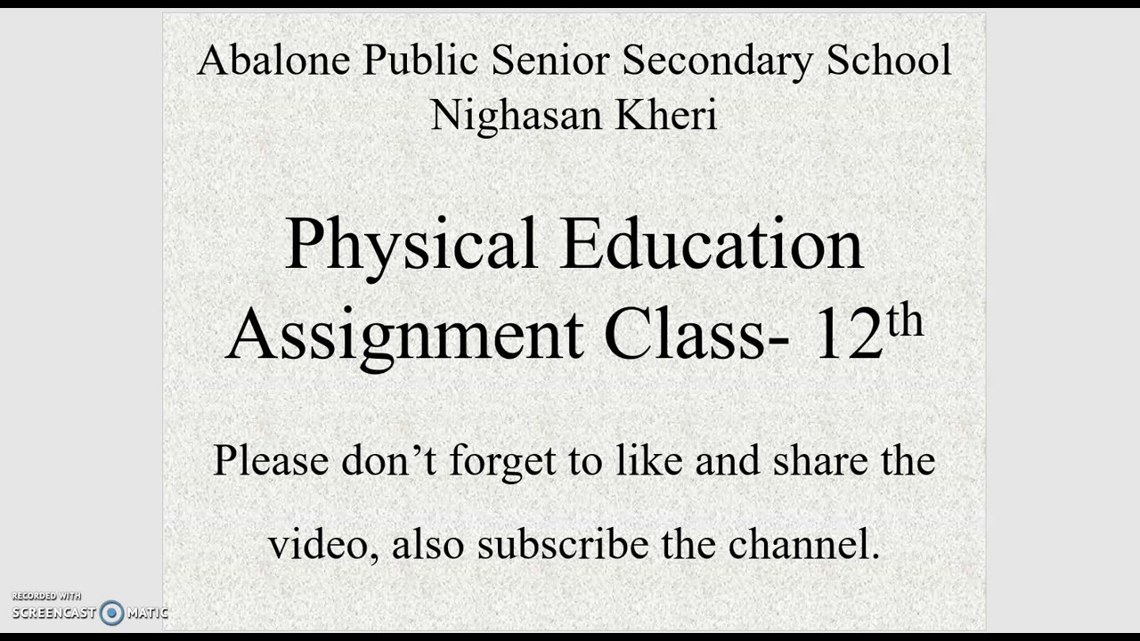 Class-12 Physical Education Assignment Chapter-1 Dated: 25 June 2020.