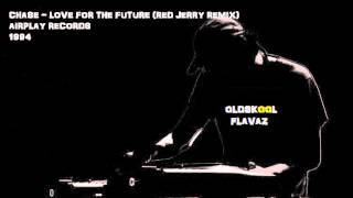 Chase - Love For The Future (Red Jerry Remix)