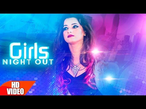 Girls Night Out (Full Song) | Bebo Kakshi | Latest Punjabi Song 2016 | Speed Records