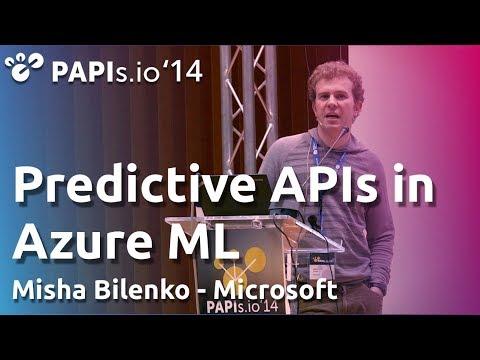 Predictive APIs in Azure ML - Misha Bilenko - PAPIs.io '14