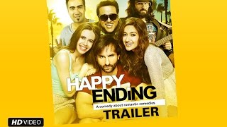 Happy Ending (Uncut Official Trailer) | Saif Ali Khan, Ileana D'Cruz, Govinda & Kalki