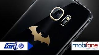 Tony Phùng trải nghiệm Samsung Galaxy S7 Edge Batman  | VTC