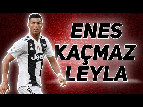 Enes Kacmaz Leyla Cristiano Ronaldo Skills Video Klip 2020 Cr7 Youtube