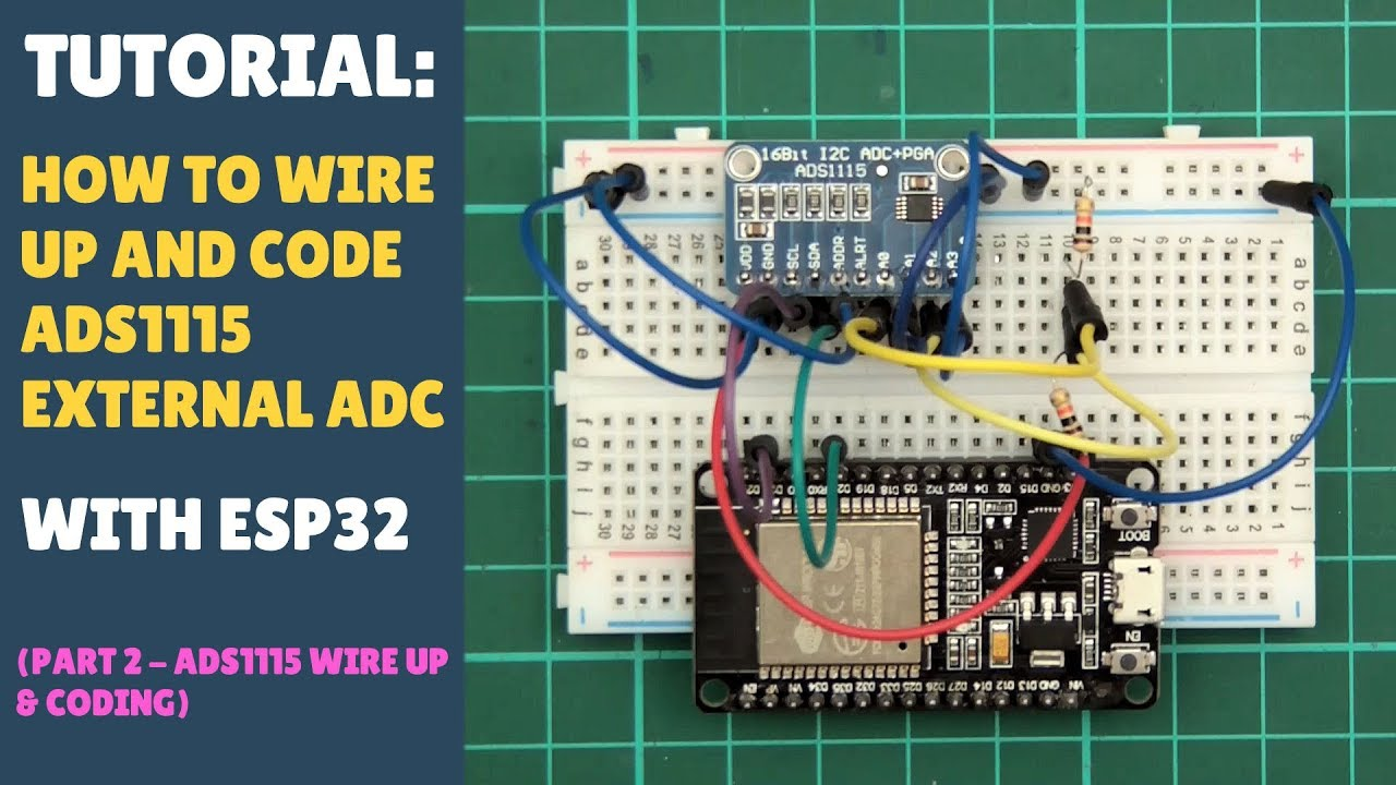 TUTORIAL: How to / About the ADS1115 External 16 Bit ADC - Part 2