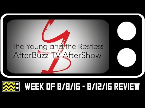 Young and the Restless For August 8th - August 12th, 2016 Review & After Show | AfterBuzz TV
