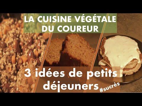 la-cuisine-vÉgÉtale-du-coureur-:-3-idées-de-petits-déjeuners-sucrés