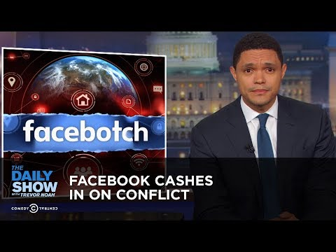 Facebook Cashes in on Conflict | The Daily Show thumbnail