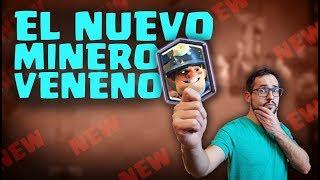 ¡EL NUEVO MINERO VENENO 2.9, MUY CAMBIADO! | Malcaide Clash Royale