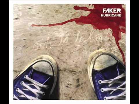 Faker - Hurricane