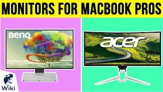 10 Best Monitors For MacBook Pros 2019