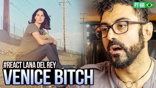 Baixar REAGINDO a Lana Del Rey - Venice Bitch