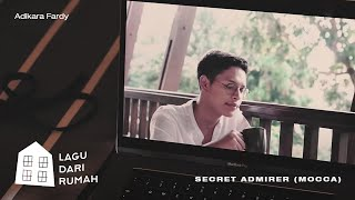 Adikara Fardy – Secret Admirer (Mocca) | Official Music Video
