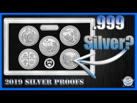 2019 Silver Proof Sets .999 Silver?