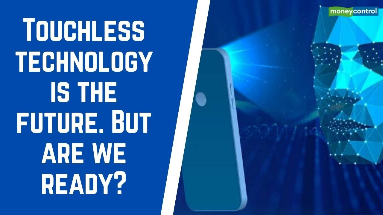 Touchless Technology is the Future. But are we ready?