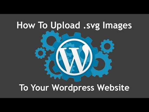 Tutorial: How To Upload .svg Files To The WordPress Media Folder