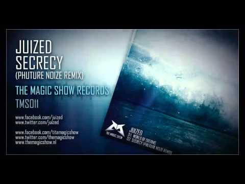 Juized - Secrecy (Phuture Noize remix) (Official HQ Preview)