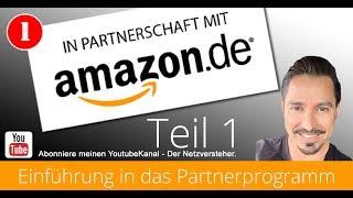 Amazon Partnerprogramm 2017 - Einführung Teil 1