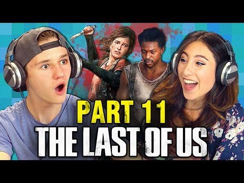 THE LAST OF US: PART 11 (Teens React: Gaming)