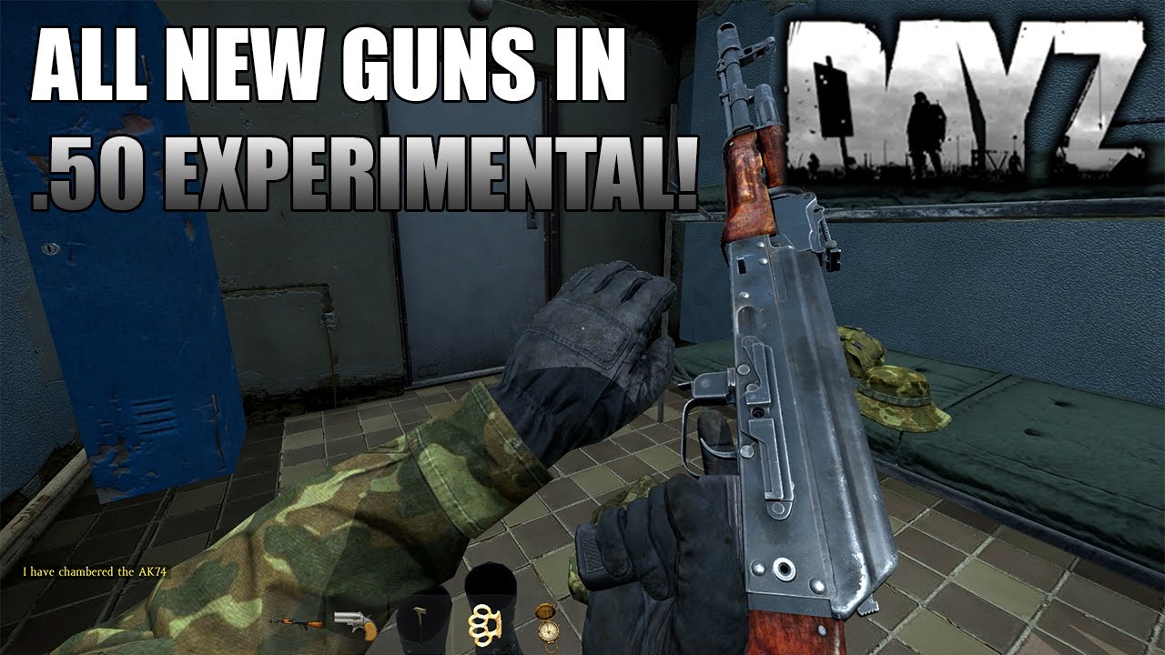 All New Guns In 50 Experimental Patch 4 Dayz Standalone -7235