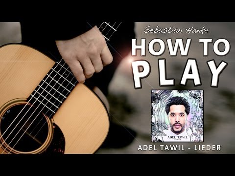 How to play - Lieder by Adel Tawil - Gitarre Easy Lesson Tutorial