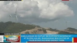 BP: Power crisis sa Boracay at buong Aklan, inaasahang malulutas sa pagbubukas ng wind energy farm
