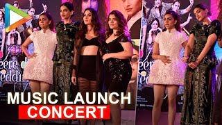 Veere Di Wedding music launch CONCERT | Full | Kareena | Sonam | Badshah | Swara | part 2