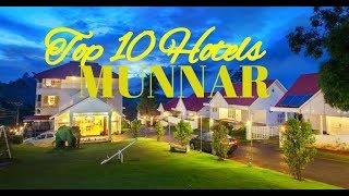 Top 10 Best  Hotels in Munnar