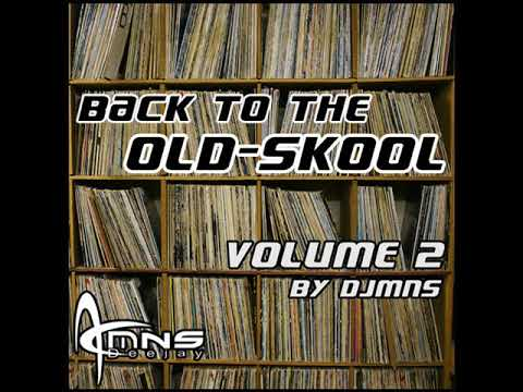 Back To The Old-Skool-Mix Vol.2 By DJMNS.com