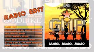 Скачать Godlike Music Port Jambo Jambo Jambo Radio Edit