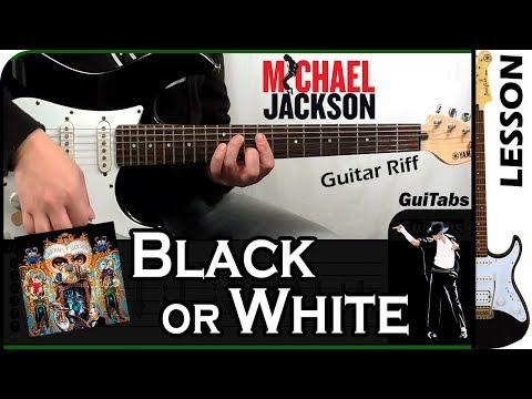 How To Play ⬛ Black Or White ⬜ - Michael Jackson / GuiTabs Guitar Lesson 🎸