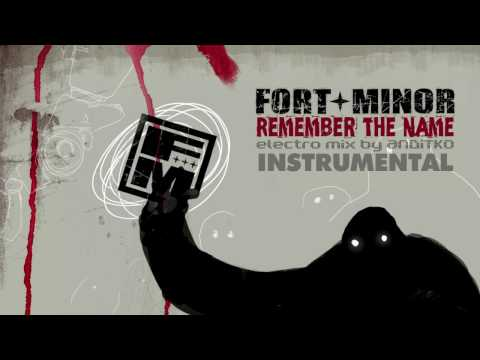 Fort Minor - Remember the name [Instrumental ReMix By ANDiTKO]