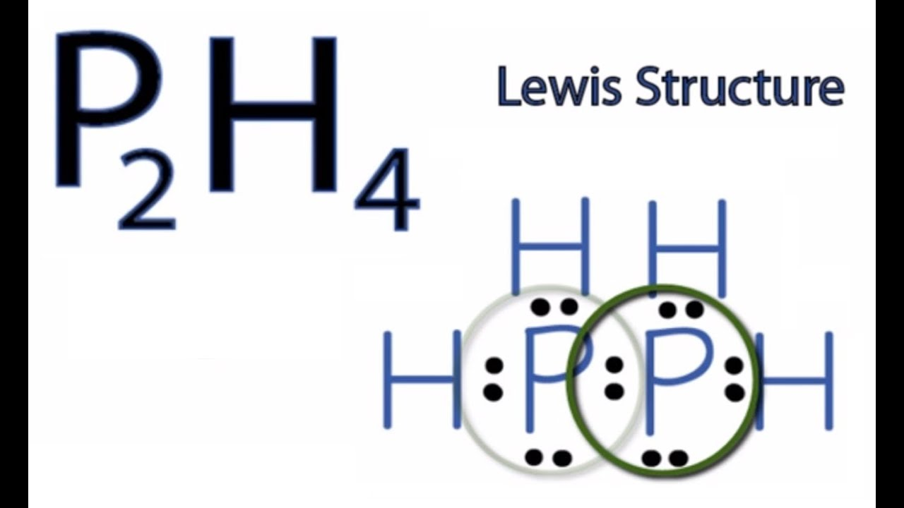 P2h4 Lewis Structure  How To Draw The Lewis Structure For P2h4