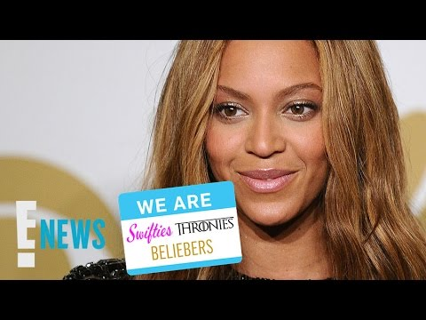 We Are... The Beyhive | E! News