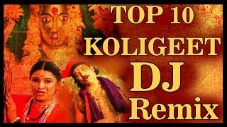 TOP 10 Marathi Koligeet - Full Song Compilation.