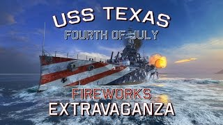 World of Warships USS Texas Fourth of July Fireworks Extravaganza