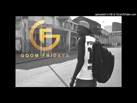 #GqomFridays Mix Vol.49(Mixed By Makatshana(BlaqShandis))