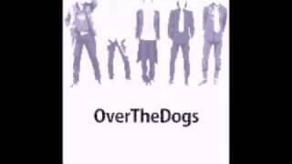 OverTheDogs - 星に何万回
