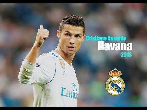 Cristiano ronaldo - Havana | Skills & Goals & Dribbling | Real Madrid  | 2017/2018 HD