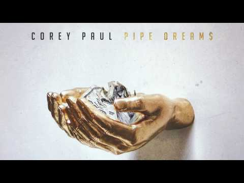 Corey Paul  Pipe Dreams Prod  BoX Audio