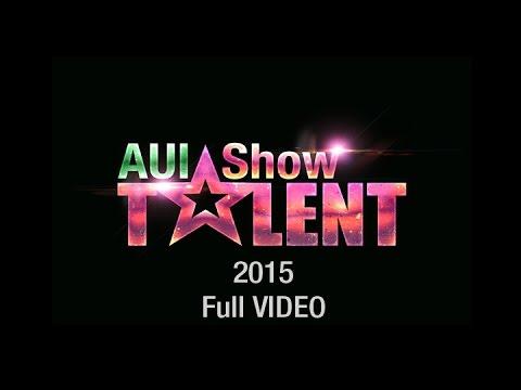 AUI Talent Show 2015 - Full Video