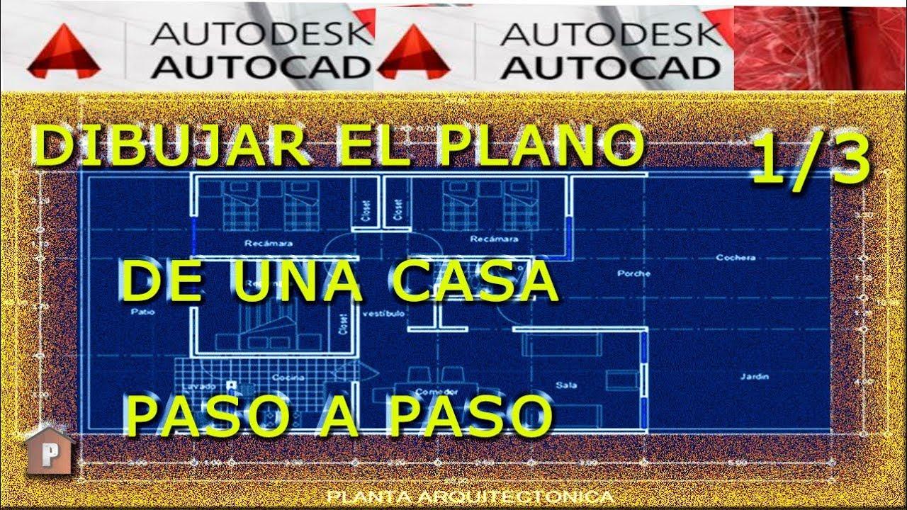Autocad 1 3 Dibujar El Plano De Una Casa Paso A Paso Doovi