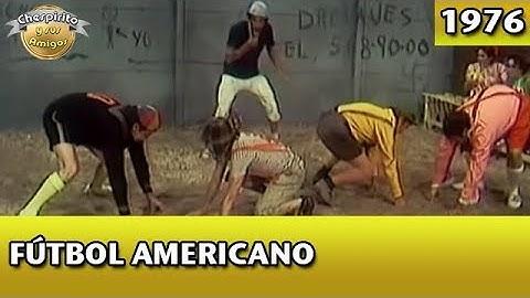 El Chavo   Fútbol americano (Completo)