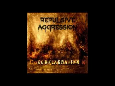 Repulsive Aggression - Conflagration Album preview